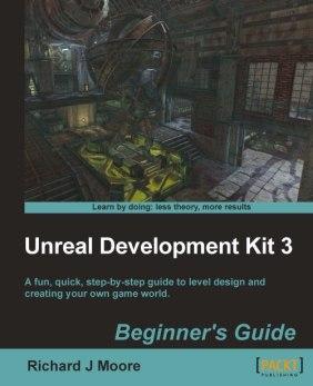 0522OT_Unreal Development Kit Programming Beginners Guide(2)